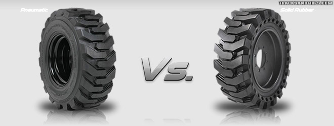 justifying cost of solid skid steer tires over pneumatic tires - Pneumatic Tires